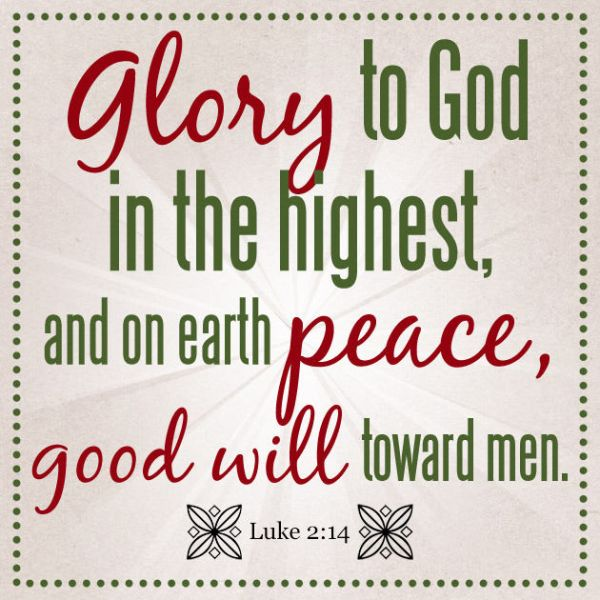 218546-glory-to-god-in-the-highest-and-on-earth-peace-good-will-toward-men